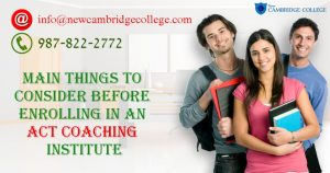 Main-Things-to-Consider-Before-Enrolling-in-an-ACT-Coaching-Institute-1024x538